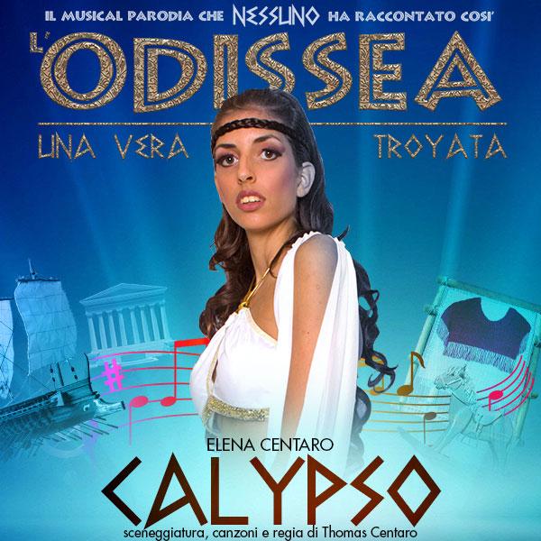 L-Odissea-Una-Vera-Troyata-Character-Poster-Calypso