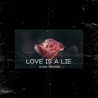 Fldr_Elena-Centaro-Love-is-a-lie